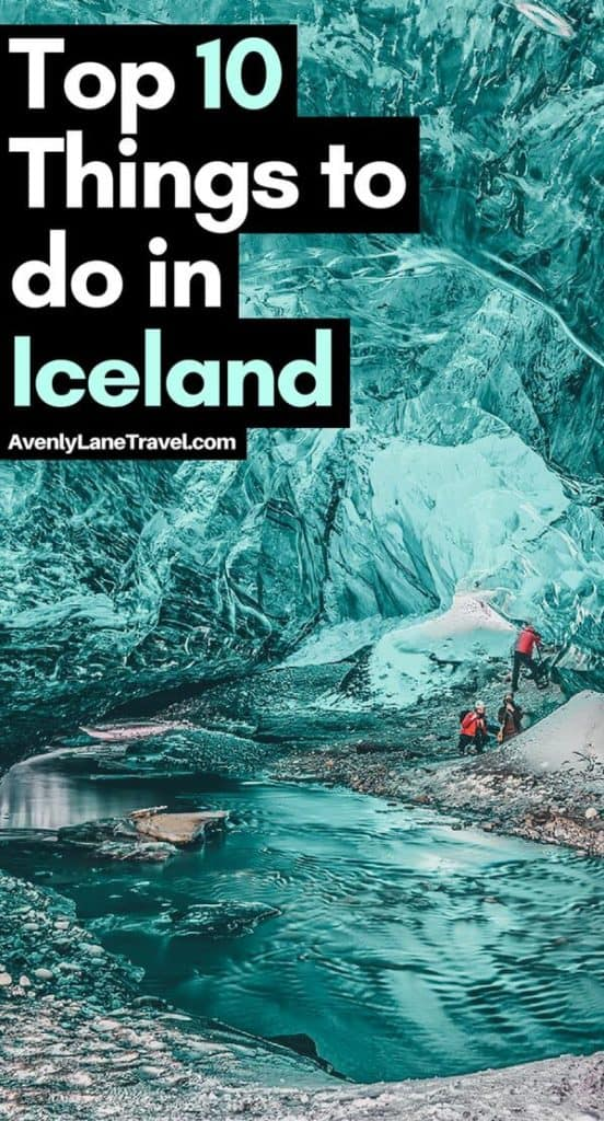 The best things to do in Iceland, including knocking the Blue Lagoon, black sand beaches in Vik Iceland, ice caves, glacier lagoons, the northern lights and incredible volcanoes (Iceland has over 130 of them!!) off your Europe Bucket List. Check out the top places to see in Iceland on Avenlylanetravel.com #iceland #visiticeland #icelandtrip #travel #traveltips #europe #wanderlust #bucketlist #travelphotography #wintertravel #islands #nature #avenlylanetravel