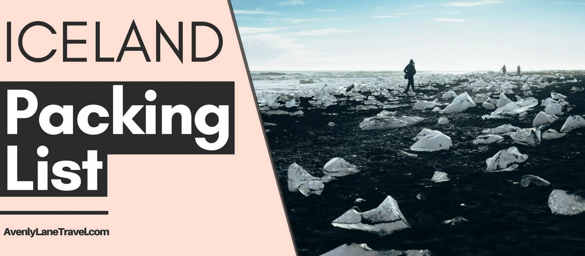 Iceland Packing List - What to wear and pack for your trip to Iceland!