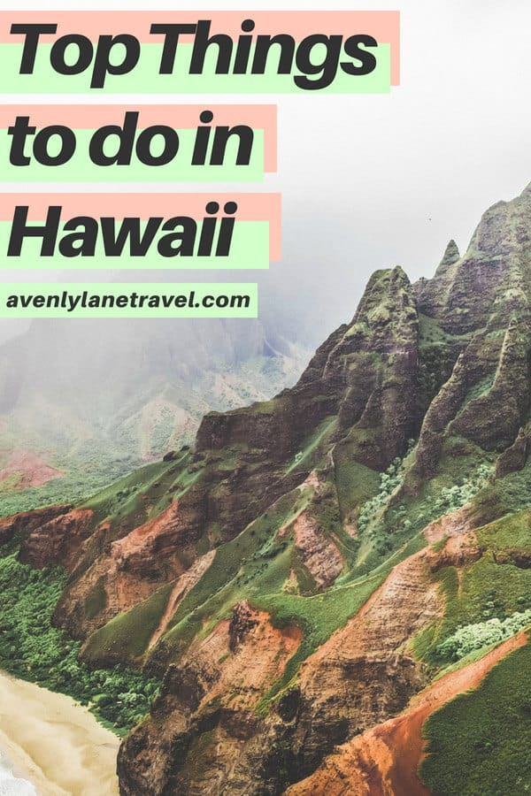 Planning a Hawaii vacation? Check out the top things to do in Hawaii including the islands of Kauai, Oahu, Maui, and The Big Island! These are 27 of the most incredible places to visit in Hawaii and you will want to make sure they are added to your bucket list! #avenlylanetravel #island #maui #oahu