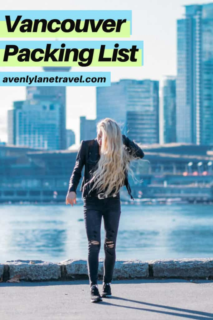 Vancouver packing list for 2 days in Vancouver, Canada.