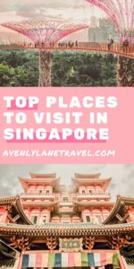 Must visit places in Singapore