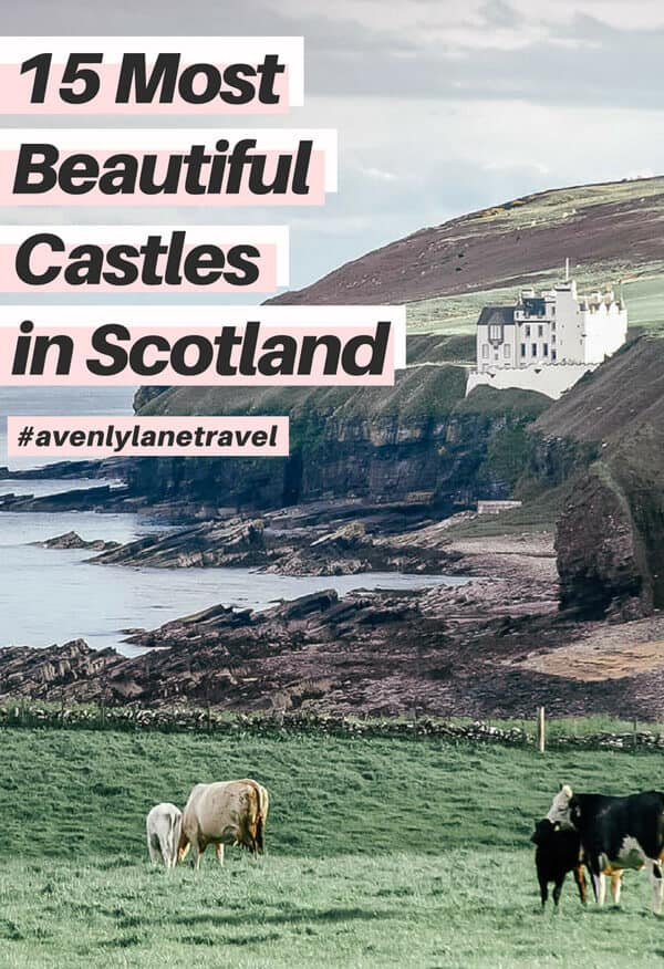 The Best Castles in Scotland