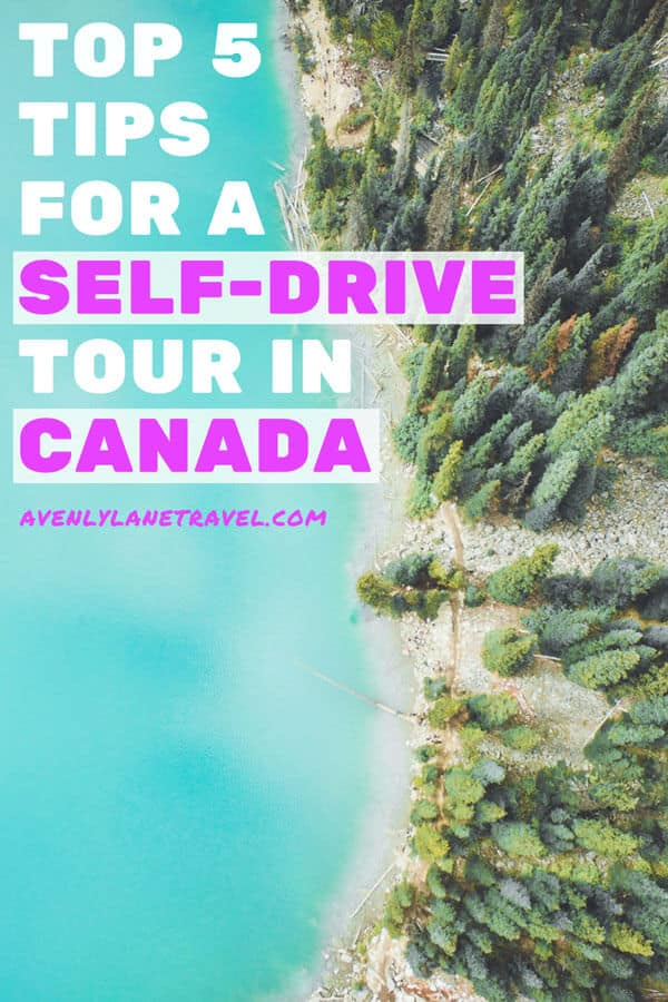 Canada Road Trip & Self Drive Tours Tips! check out 5 top tips for a self drive tour in Canada! Check out the full article on www.avenlylanetravel.com #avenlylanetravel #canada #roadtrip #banff #selfdrivetour #albertacanada #avenlylane