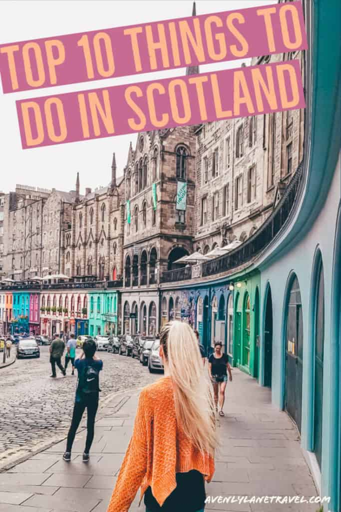 Top 10 Things to do in Scotland.