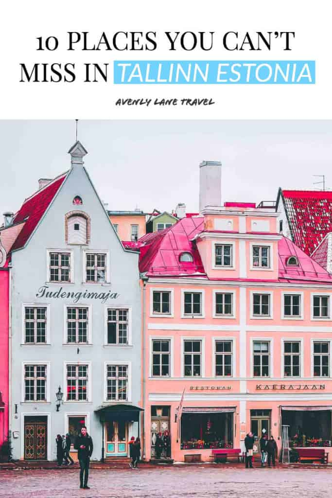 Best things to do in Tallinn Estonia! If you are planning on traveling to Europe you need to check out Tallinn. It is one of the most beautiful cities in Europe - a real life fairy tale! Check out the top 10 things to do in Tallinn on avenlylanetravel.com | #tallinn #tallinnestonia #estonia #europe #europetravel #travelinspiration #beautifulplaces #bucketlist #travelbucketlist #europebucketlist #avenlylane #avenlylanetravel