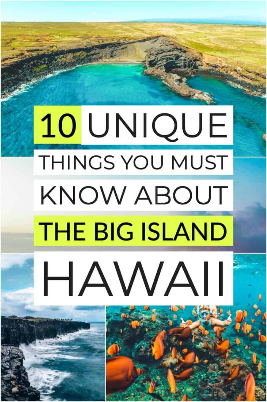 10 Unique Things You Must Know about Hawaii's Big Island