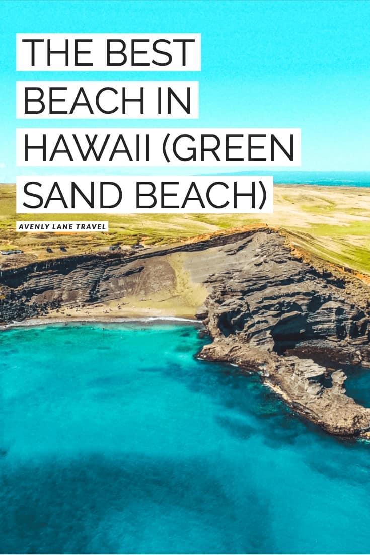 Papakolea Green Sand Beach: Best Big Island Beach
