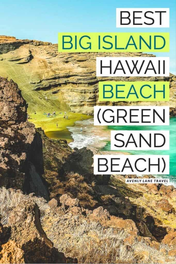 Papakolea Green Sand Beach: Best Big Island Beach!