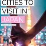 The 7 Best Cities & Towns in Japan