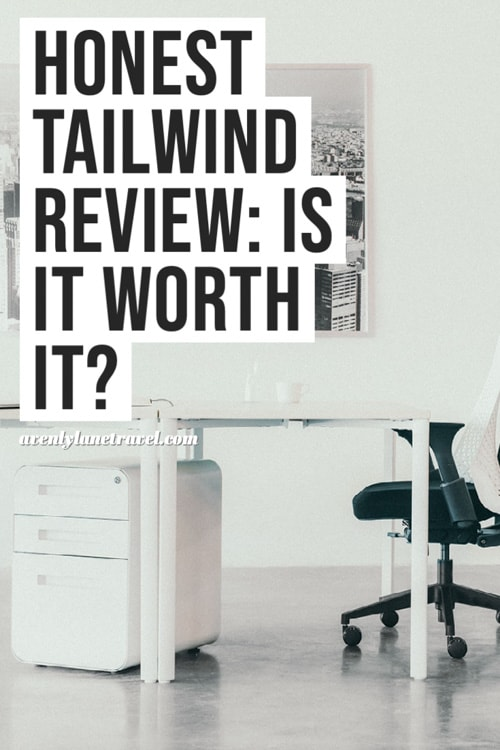 Tailwind Review Is Tailwind worth it?